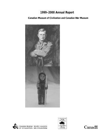 1999–2000 Annual Report - Canadian Museum of Civilization