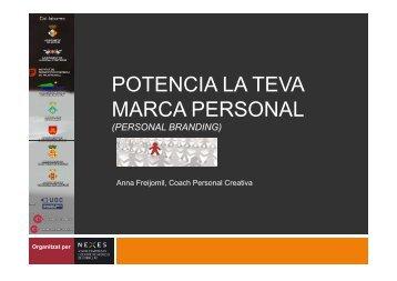 Potencia la teva marca personal (personal branding) Nexes