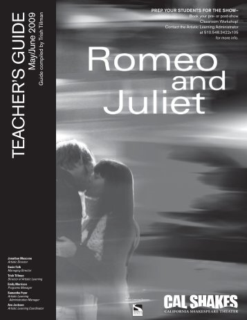 Romeo and Juliet teacher's guide - California Shakespeare Theater