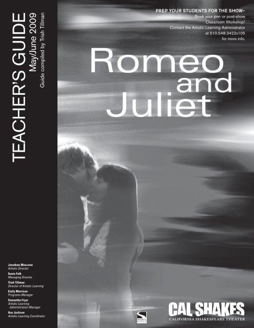 Romeo and Juliet teacher's guide - California Shakespeare Theater