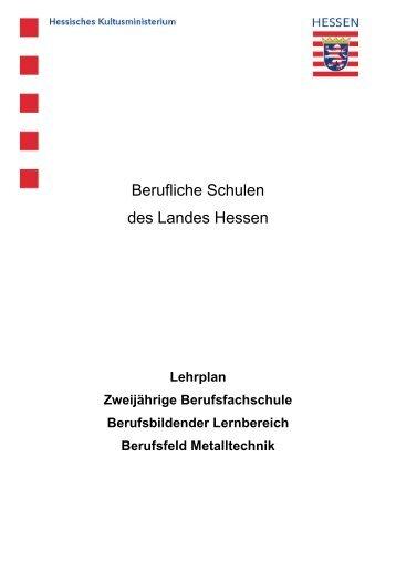 Berufsfeld Metalltechnik - Berufliche Bildung in Hessen
