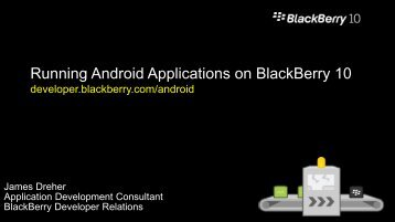 Running Android Applications on BlackBerry 10