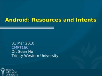 Android: Resources and Intents
