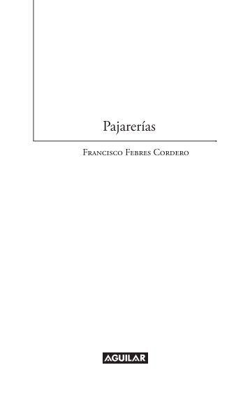 Primeras páginas Pajarerías - Prisa Ediciones