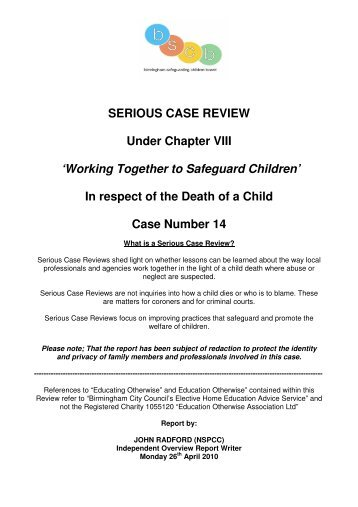 serious case reviews in childcare sector The serious case review by birmingham safeguarding children board into the case of paul wilson, jailed in 2011 for raping a child at little stars in birmingham, concludes that poor nursery management and the failure of the local authority and ofsted to investigate concerns raised about his behaviour meant that the abuse was missed.