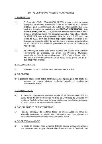 EDITAL DE PREGÃO PRESENCIAL Nº. 022/2008 ... - Logar no Portal