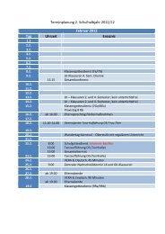 Terminplanung 2. Schulhalbjahr 2011/12 Februar 2012 Tag Uhrzeit ...