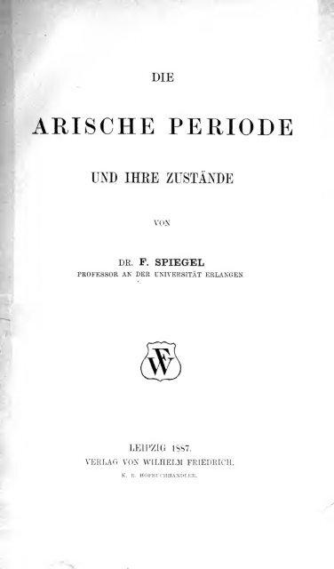 Die arische Periode und ihre Zustände