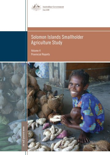 Solomon Islands Smallholder Agriculture Study: Volume 4 - AusAID