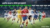 UEFA EURO 2012 Projekt - Marketing Club Nürnberg