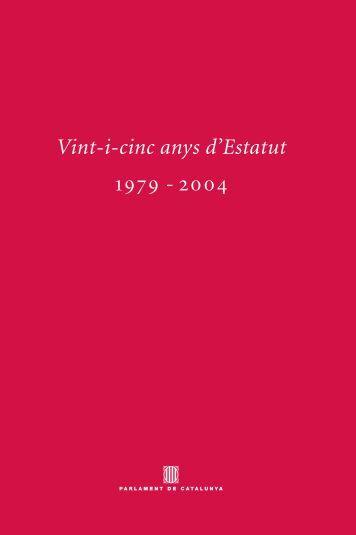 Vint-i-cinc anys d'Estatut 1979 - 2004 - Parlament de Catalunya