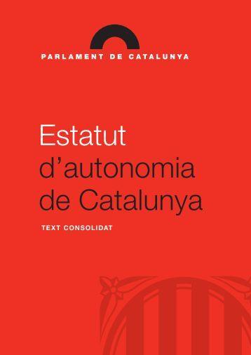 Estatut d'autonomia de Catalunya. Text consolidat - Federalista.info