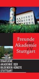 Freunde Akademie Stuttgart der e.V. - Staatliche Akademie der ...