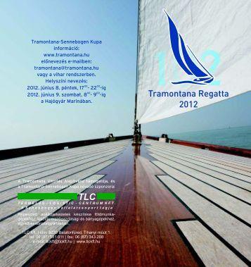 Tramontana-Sennebogen Kupa információ: www ... - Sailing.hu