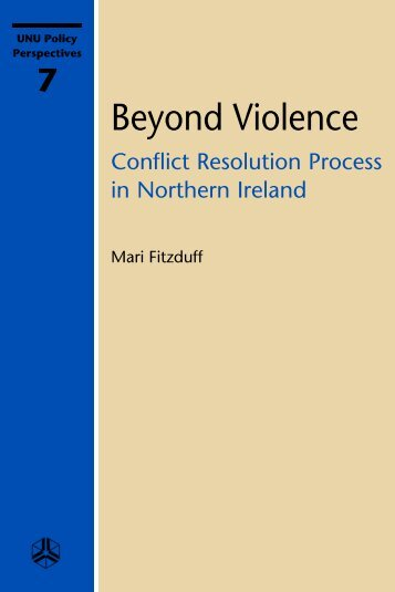Beyond Violence: Conflict Resolution Process in Northern Ireland