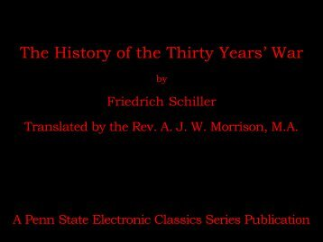 The History of the Thirty Years' War - Penn State University