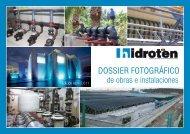 DOSSIER FOTOGRÁFICO de obras e instalaciones - Hidroten