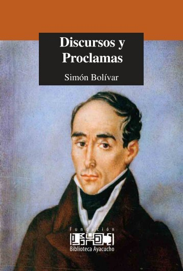 Discursos y proclamas Simón Bolívar - Fuerza Armada en Revolucion