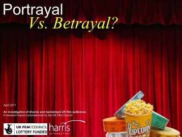 uk-film-council-portrayal-vs-betrayal-case-study