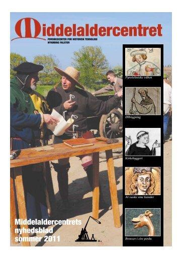 Middelaldercentrets Nyhedsblad sommer 2011 (pdf-fil, 1,9MB