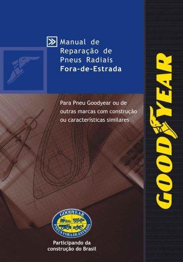 Manual de Reparação de Pneus Radiais Fora-de-Estrada - Goodyear