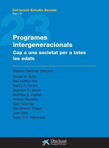 """Programes intergeneracionals - Obra Social """"la Caixa"""""""