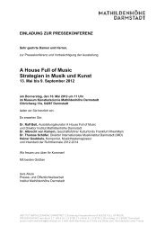 A House Full of Music Strategien in Musik und Kunst - Mathildenhöhe