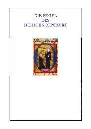 die regel des heiligen benedikt - Benediktinerstift St. Lambrecht