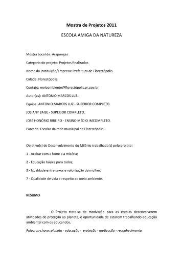Mostra de Projetos 2011 -ESCOLA AMIGA DA NATUREZA - Fiep