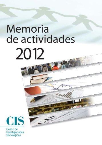 Memoria CIS 2012.indd - Centro de Investigaciones Sociológicas