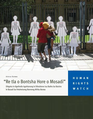 """Re tla o Bontsha Hore o Mosadi"" - Human Rights Watch"