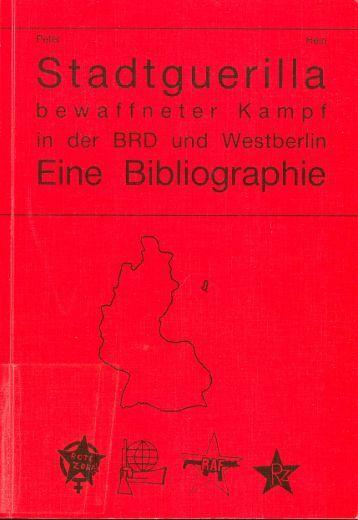 Bibliographie zu Stadtguerilla - Labour History Resources