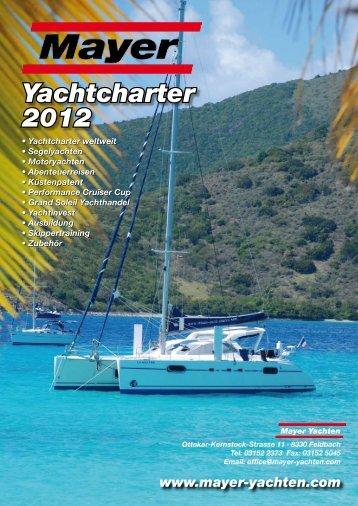 Yachtcharter 2012 - Mayer Yachten