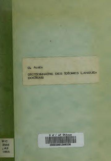 Dictionnaire des idiomes languedociens : étymologique, comparatif ...