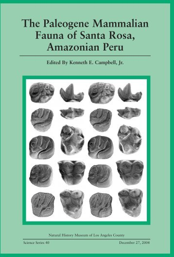 The Paleogene Mammalian Fauna of Santa Rosa, Amazonian Peru
