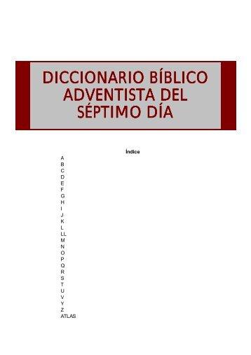 Diccionario Bíblico Adventista del Séptimo Día - Iglesia Adventista ...