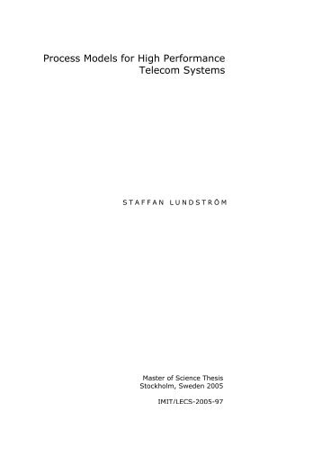 Process Models for High Performance Telecom Systems - KTH