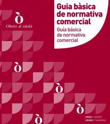 Guia bàsica de normativa comercial (català-castella) - Confederació ...