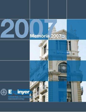 Memòria 2005 Memòria 2005 2007Memòria 2007 - Enginyers ...