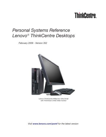 Personal Systems Reference Lenovo ThinkCentre Desktops - ALSO