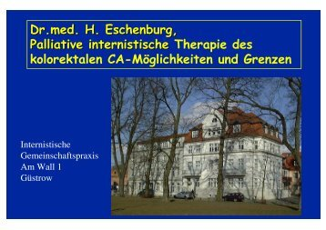 Dr.med. H. Eschenburg, Palliative internistische Palliative ...