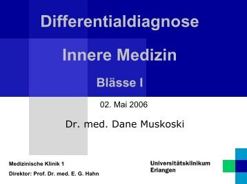 Differentialdiagnose Innere Medizin Blässe I - Medizin 1