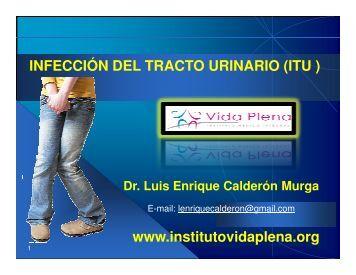 INFECCIÓN DEL TRACTO URINARIO (ITU ) www.institutovidaplena ...