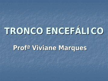 TRONCO ENCEFÁLICO - VivianeMarques.com.br