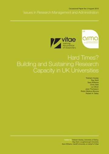 Hard Times? Building and Sustaining Research Capacity in ... - Vitae