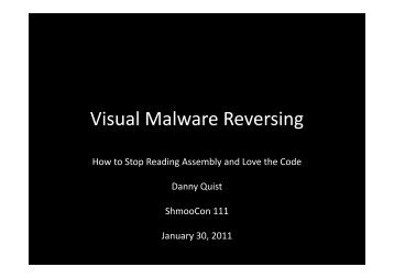 Visual Malware Reversing - Offensive Computing
