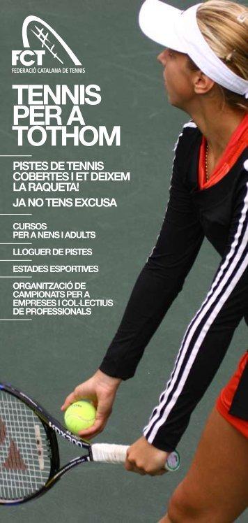 TENNIS PER A TOTHOM - Federació Catalana de Tennis