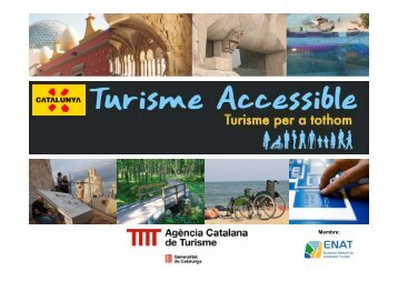 turisme accessible - turisme per a tothom - Agència Catalana de ...