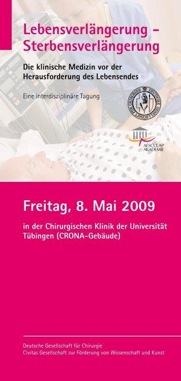 Freitag, 8. Mai 2009 Lebensverlängerung - Sterbensverlängerung