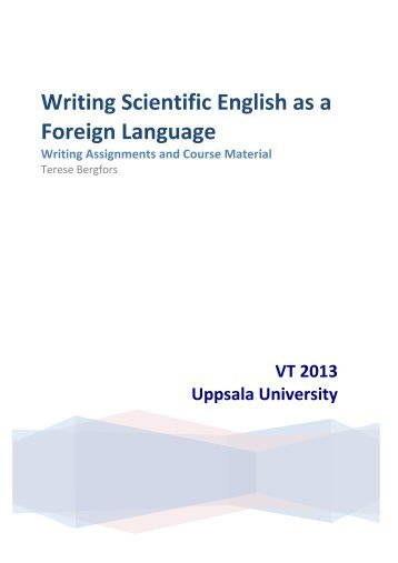 scientific writing in english The study's aim was to describe their experiences regarding scientific writing in  english using a qualitative phenomenographic approach.